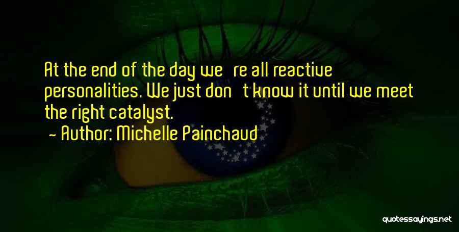 Michelle Painchaud Quotes 1692613