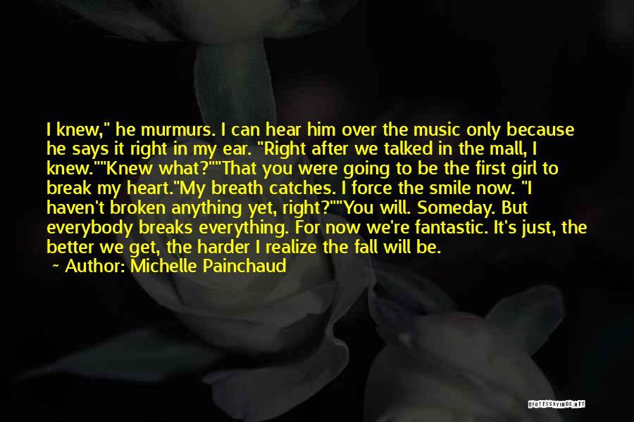 Michelle Painchaud Quotes 194907