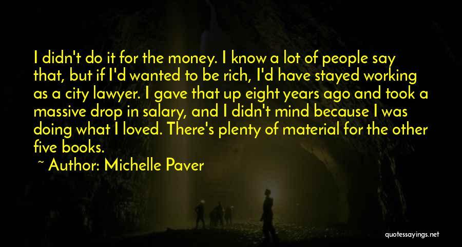 Michelle Paver Quotes 1010204