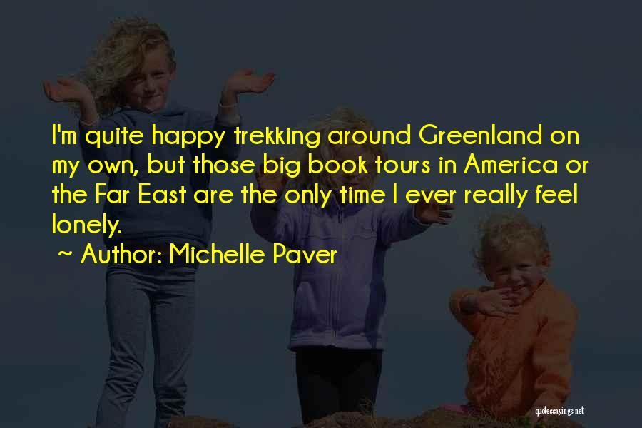 Michelle Paver Quotes 1123996