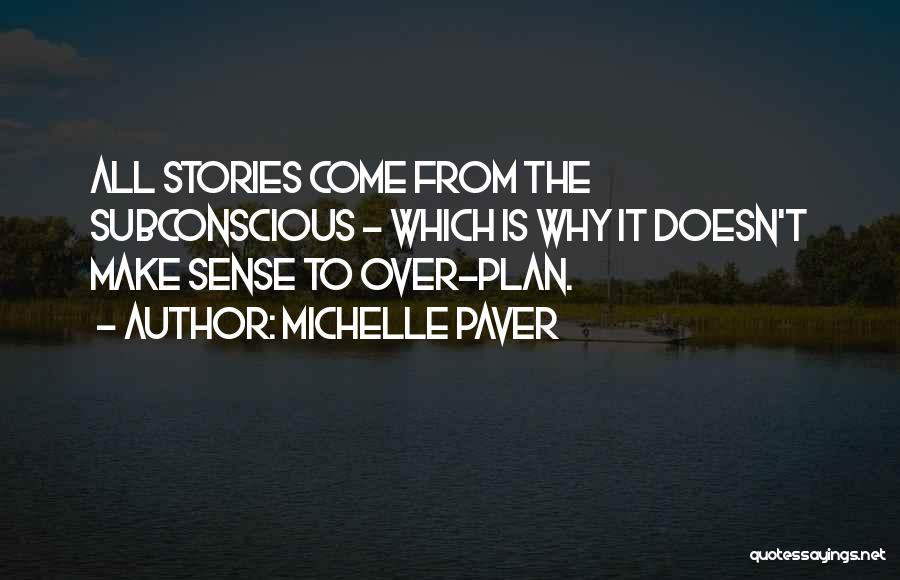 Michelle Paver Quotes 1139277
