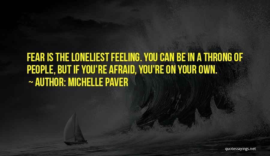 Michelle Paver Quotes 1144944