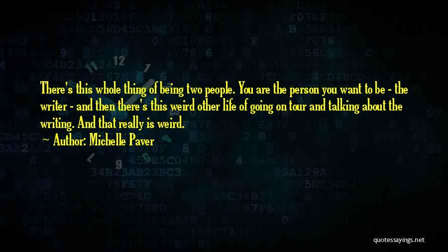 Michelle Paver Quotes 117104