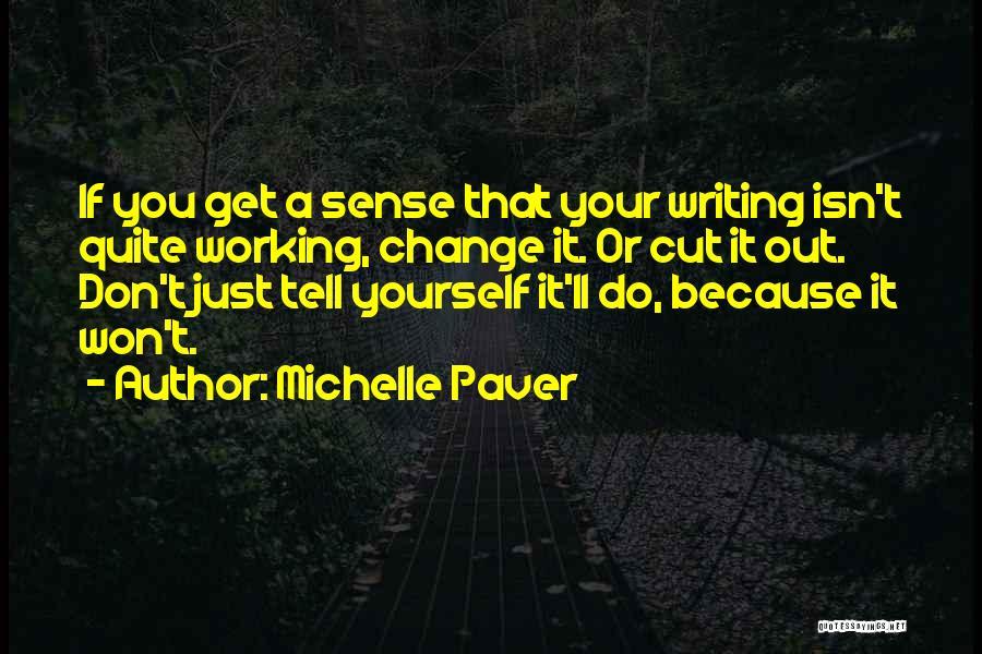 Michelle Paver Quotes 1184296