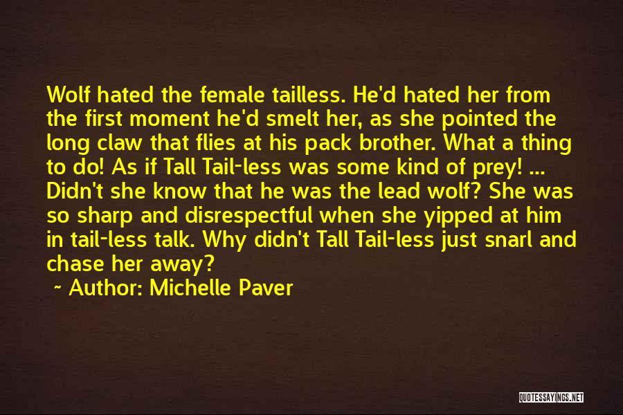 Michelle Paver Quotes 123144