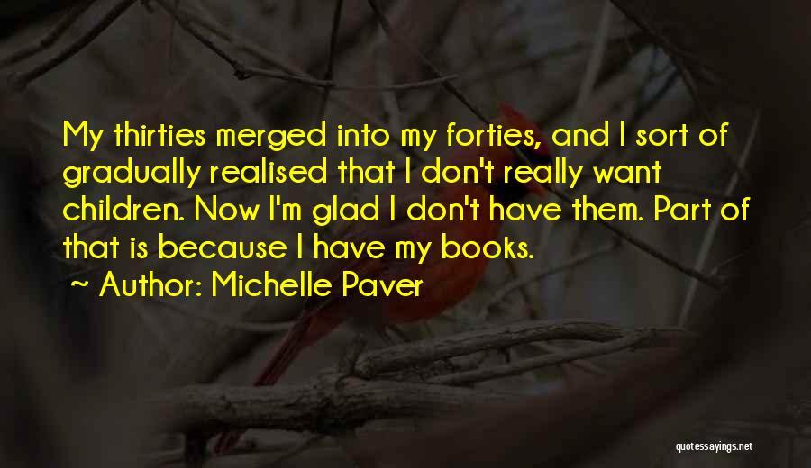 Michelle Paver Quotes 1488910