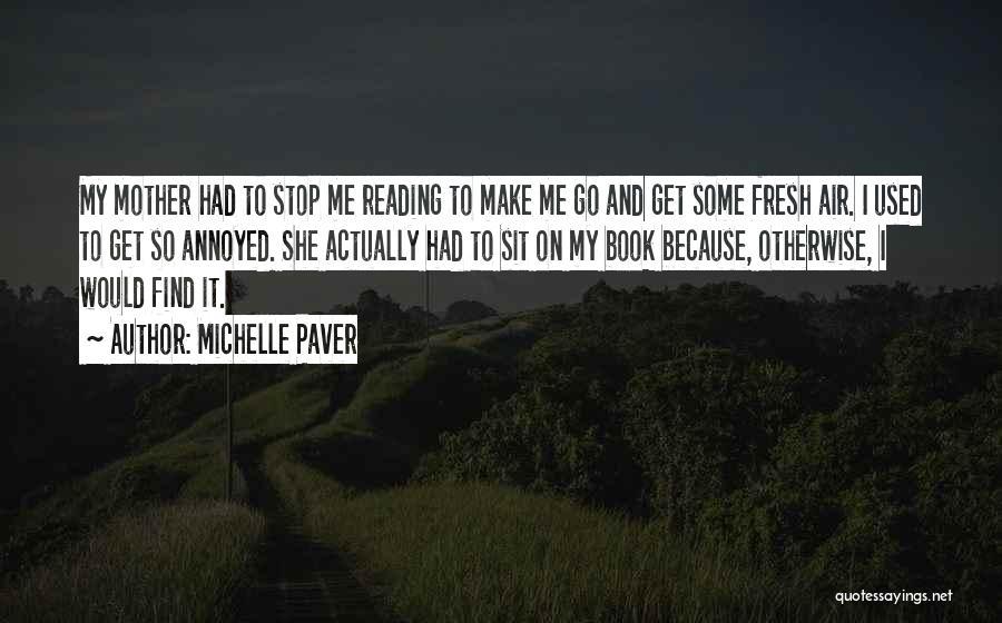 Michelle Paver Quotes 1673661