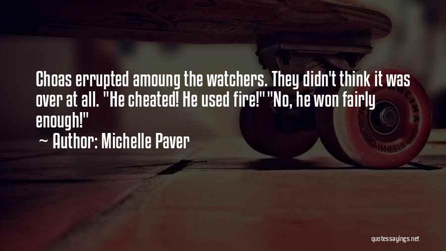 Michelle Paver Quotes 1755451