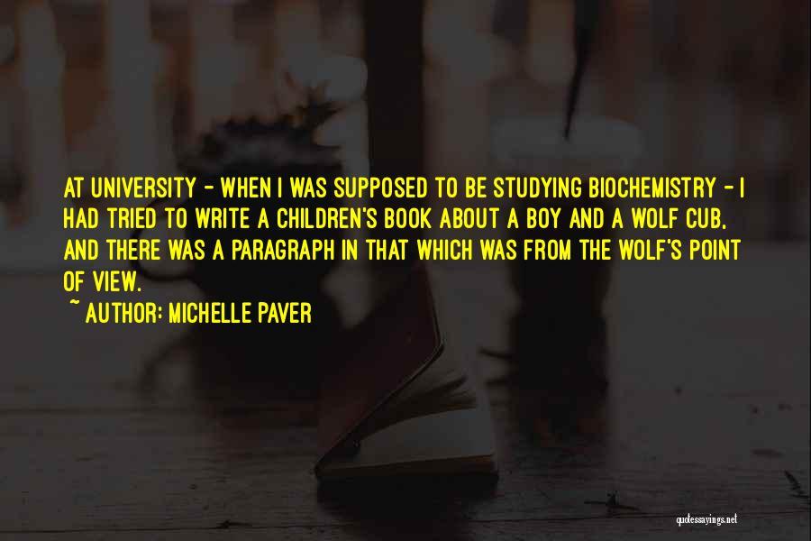 Michelle Paver Quotes 1804164