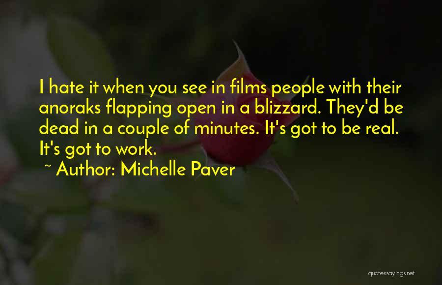 Michelle Paver Quotes 1810470