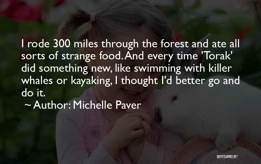 Michelle Paver Quotes 1879959