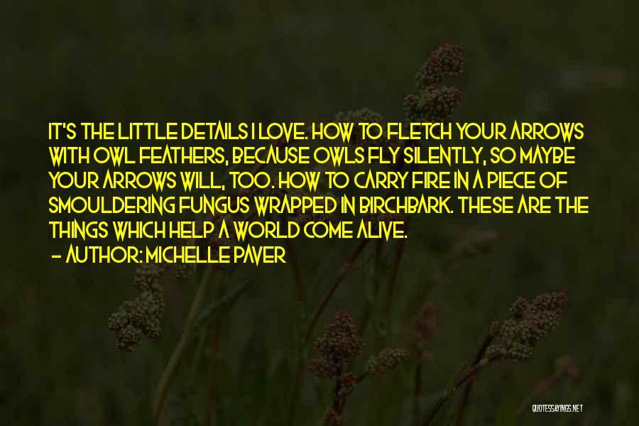 Michelle Paver Quotes 1904708