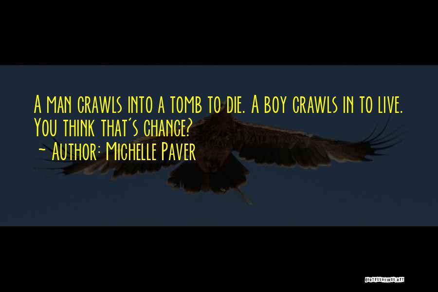 Michelle Paver Quotes 1984098