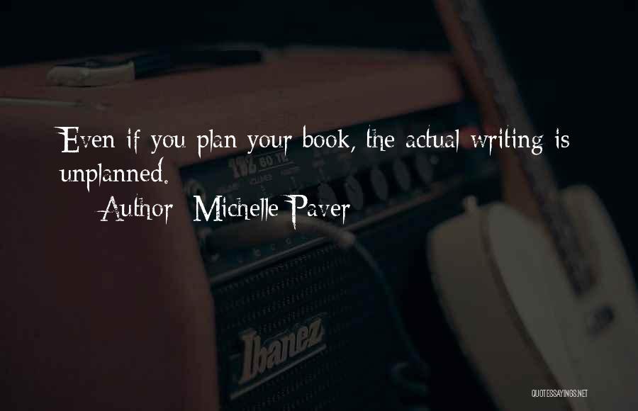 Michelle Paver Quotes 2033467