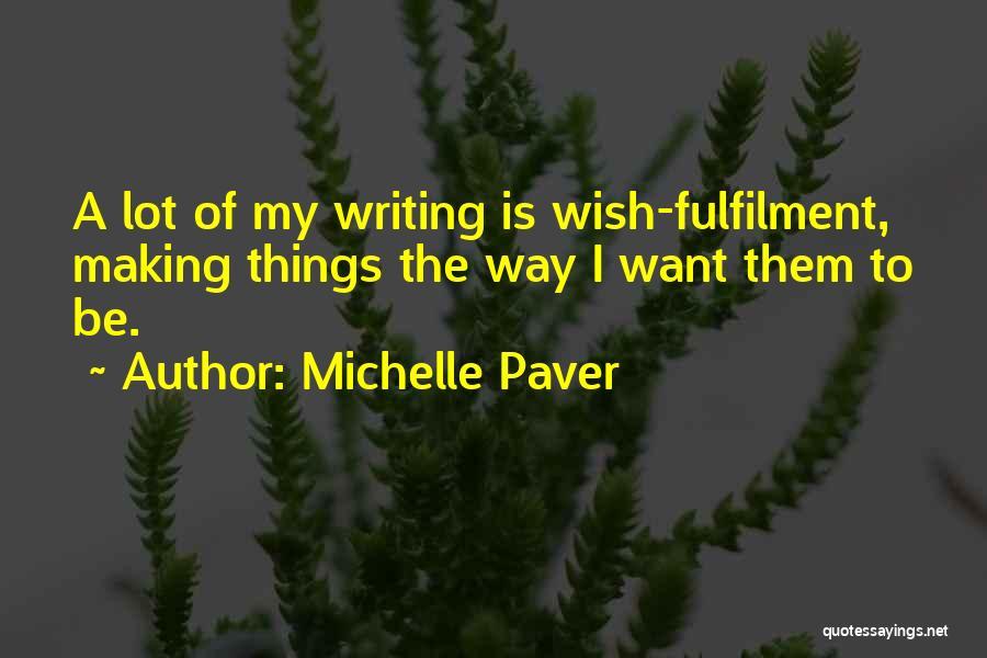 Michelle Paver Quotes 2054918