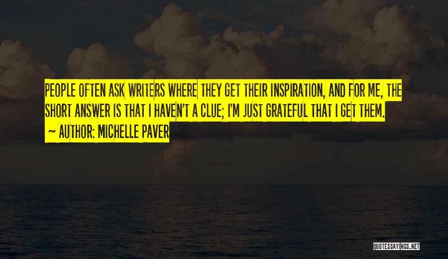 Michelle Paver Quotes 2094066