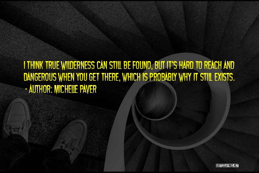 Michelle Paver Quotes 2127748
