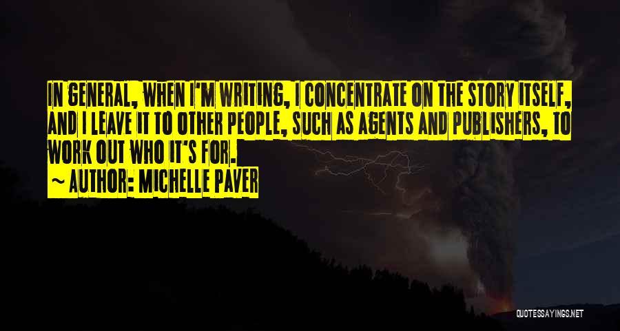 Michelle Paver Quotes 234584