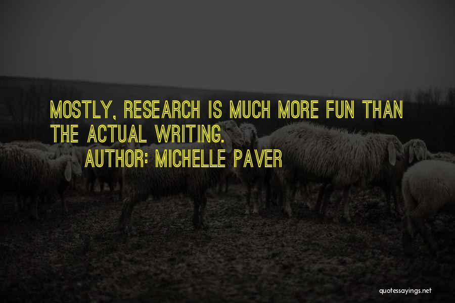Michelle Paver Quotes 364166