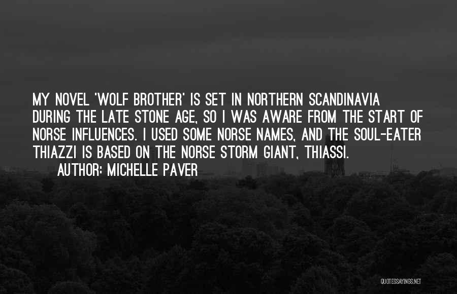 Michelle Paver Quotes 413679