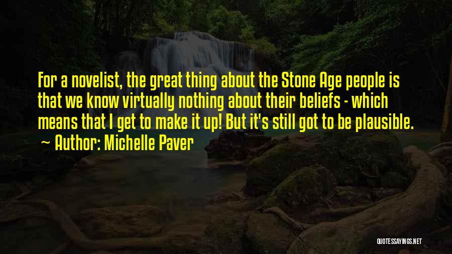 Michelle Paver Quotes 419882