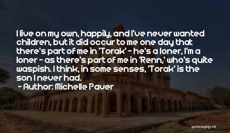 Michelle Paver Quotes 487413