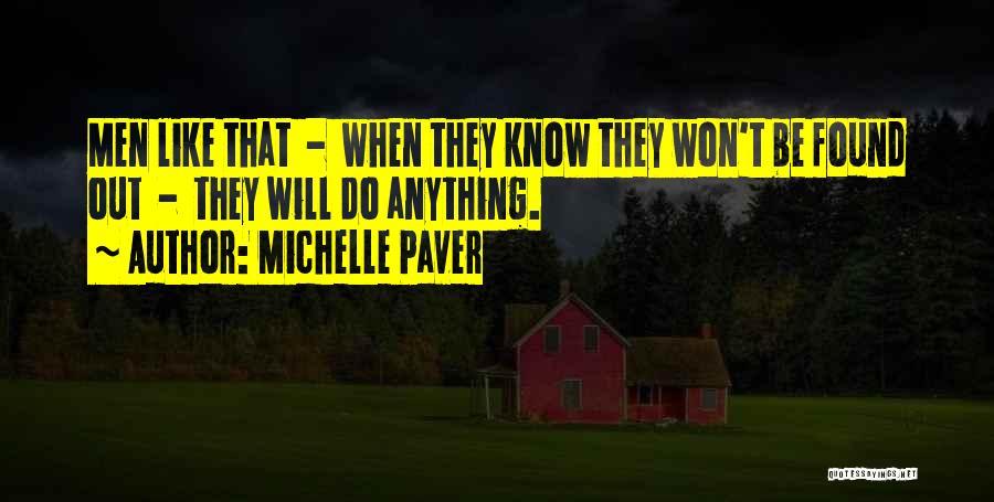 Michelle Paver Quotes 535574