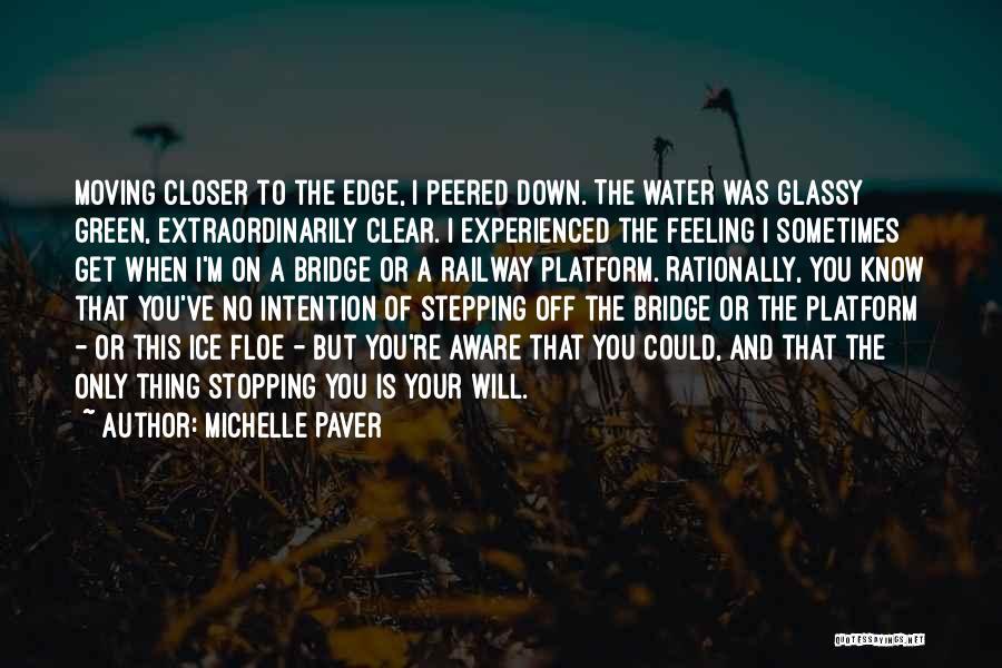 Michelle Paver Quotes 705069