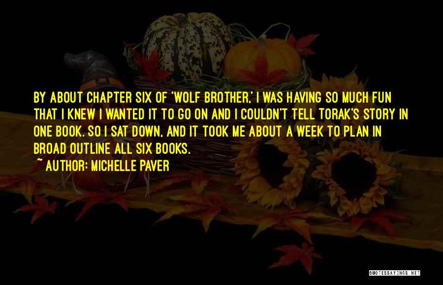Michelle Paver Quotes 732044
