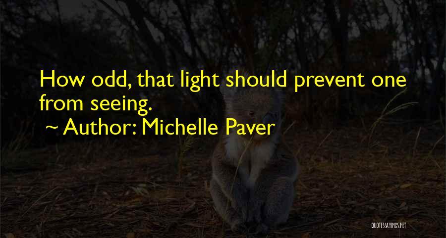 Michelle Paver Quotes 776650