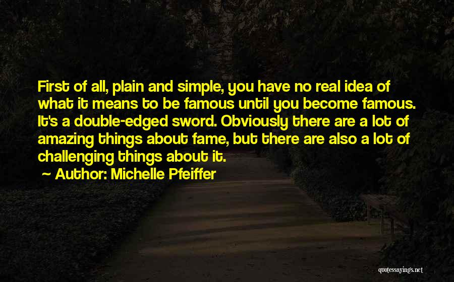 Michelle Pfeiffer Quotes 1140878