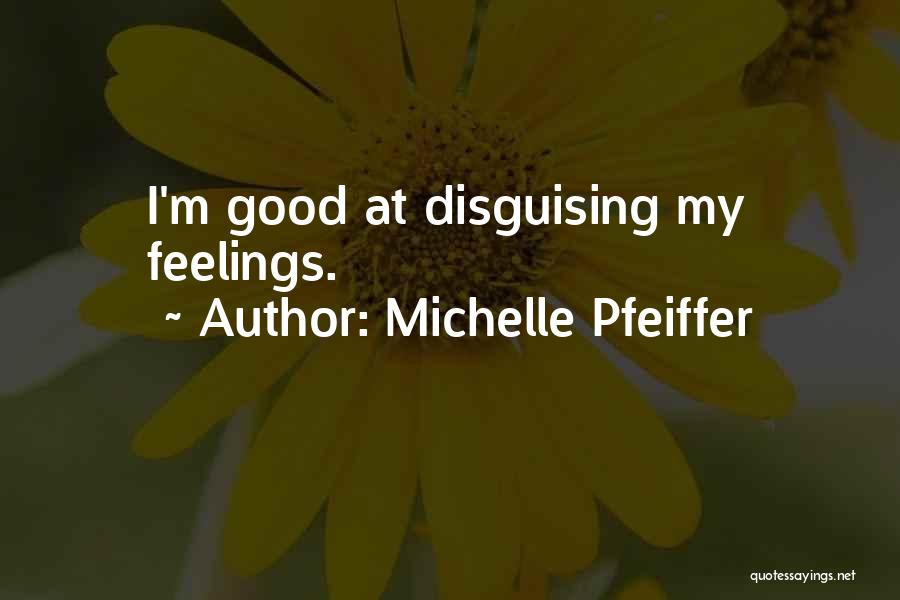 Michelle Pfeiffer Quotes 1238735