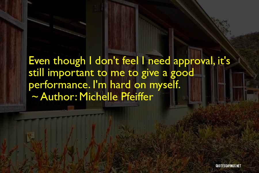 Michelle Pfeiffer Quotes 1366610