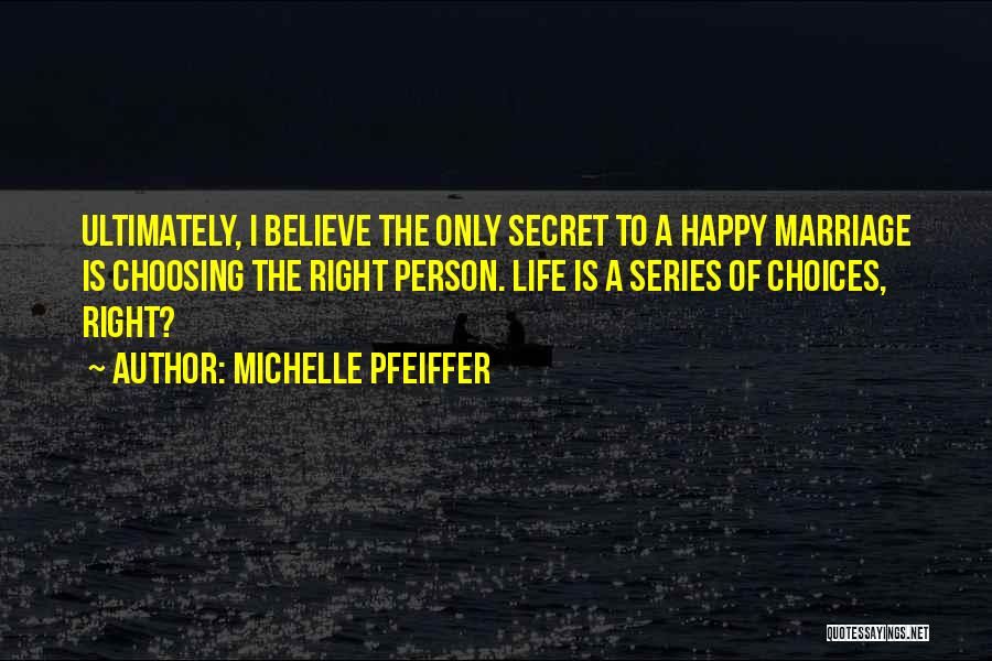 Michelle Pfeiffer Quotes 1498346