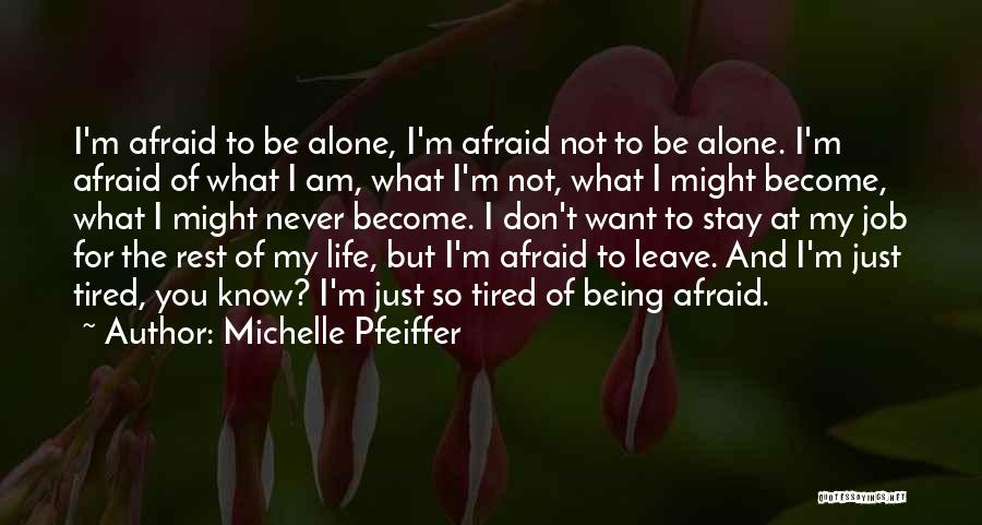 Michelle Pfeiffer Quotes 1542013
