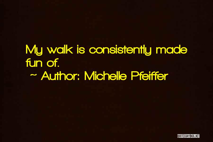 Michelle Pfeiffer Quotes 1581902