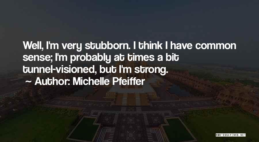 Michelle Pfeiffer Quotes 169007