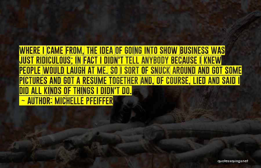 Michelle Pfeiffer Quotes 2180192