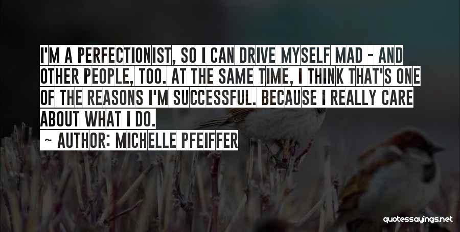 Michelle Pfeiffer Quotes 2204251