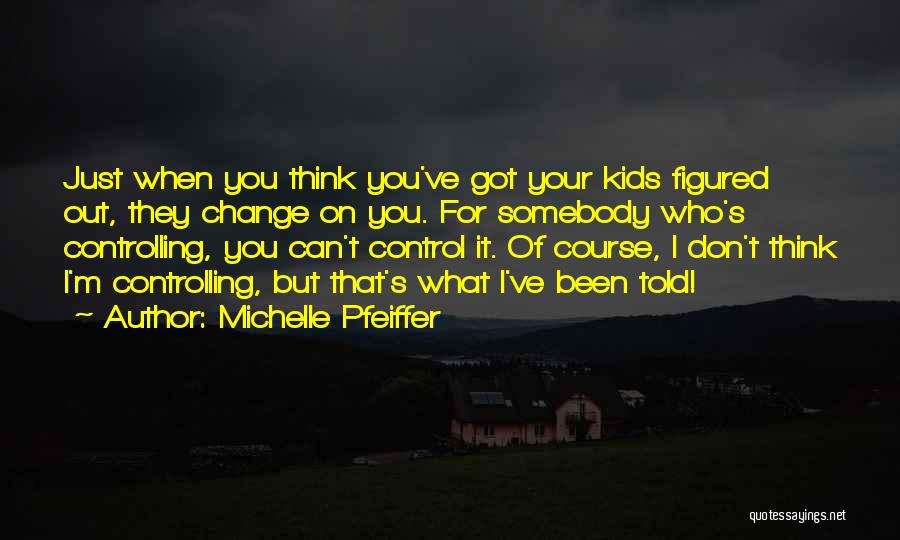 Michelle Pfeiffer Quotes 344444