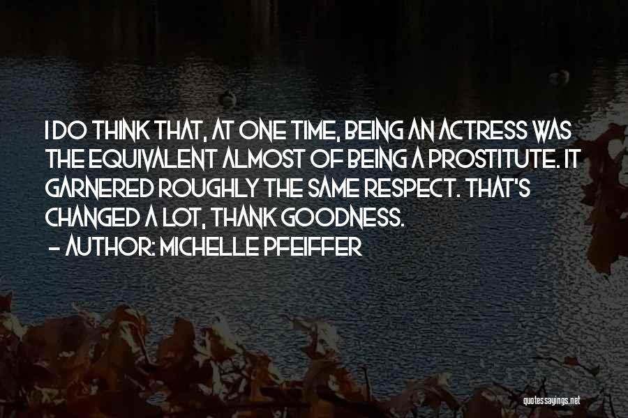 Michelle Pfeiffer Quotes 418183