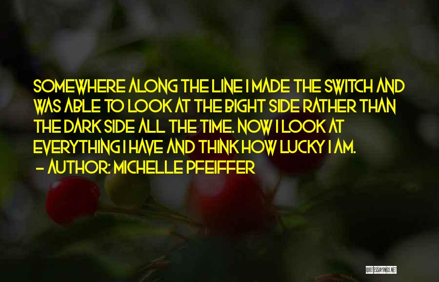 Michelle Pfeiffer Quotes 535920