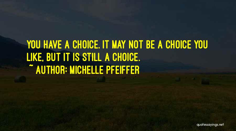 Michelle Pfeiffer Quotes 766082