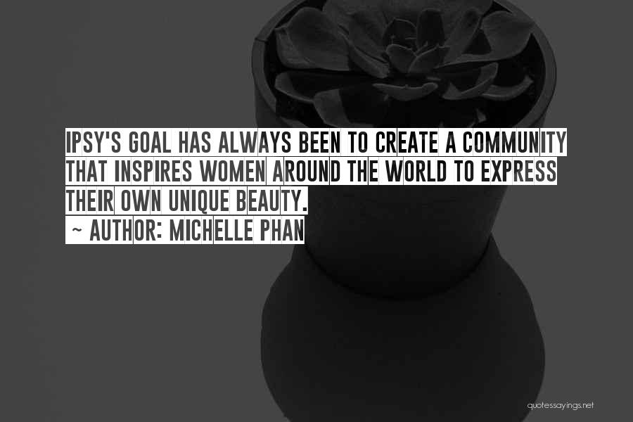 Michelle Phan Beauty Quotes By Michelle Phan