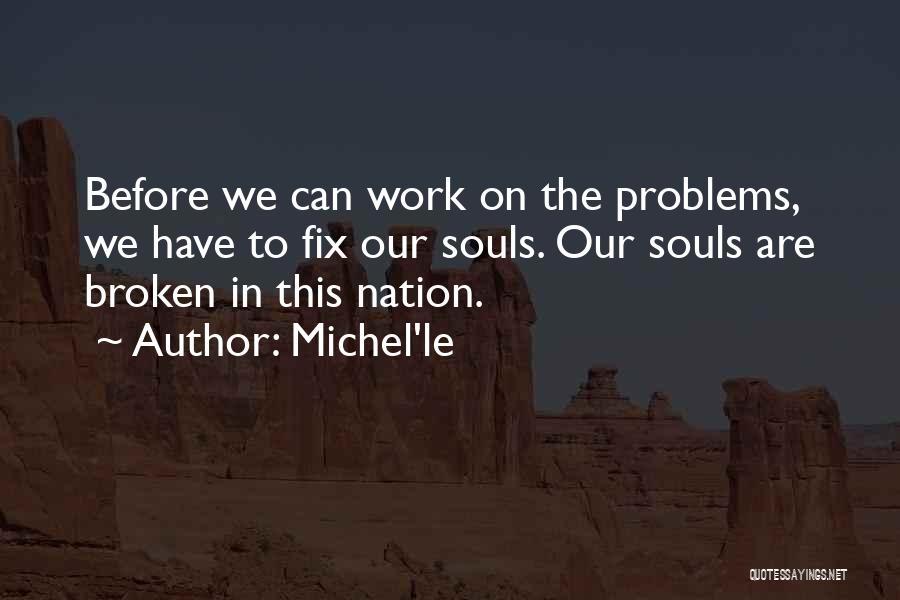 Michel'le Quotes 1173064