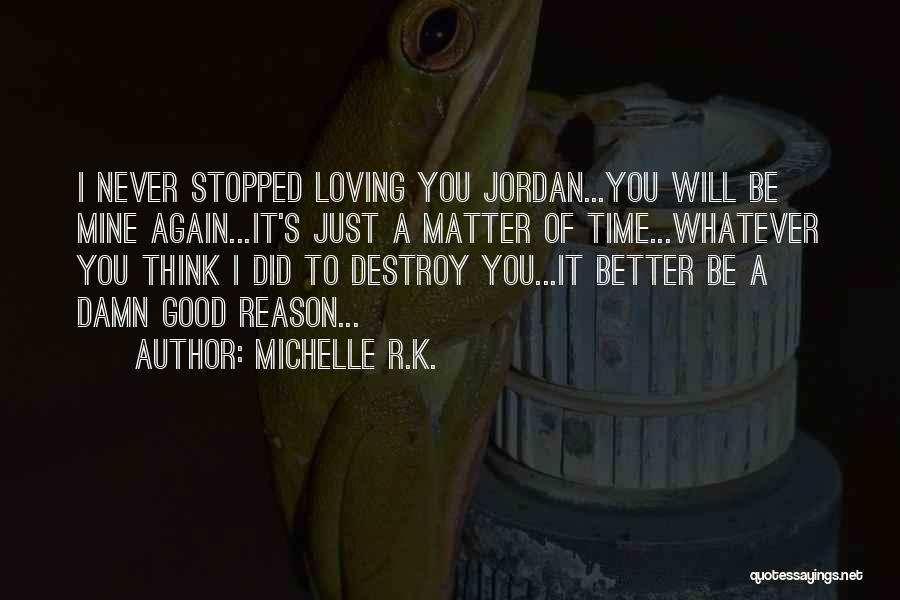 Michelle R.K. Quotes 906720
