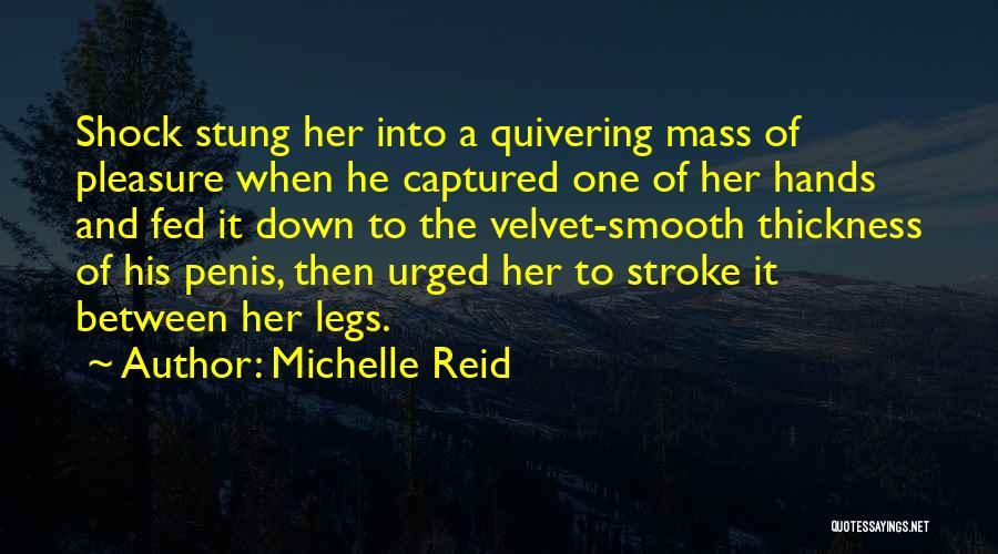 Michelle Reid Quotes 1681357
