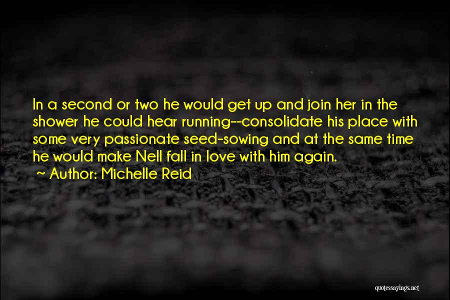 Michelle Reid Quotes 1731985