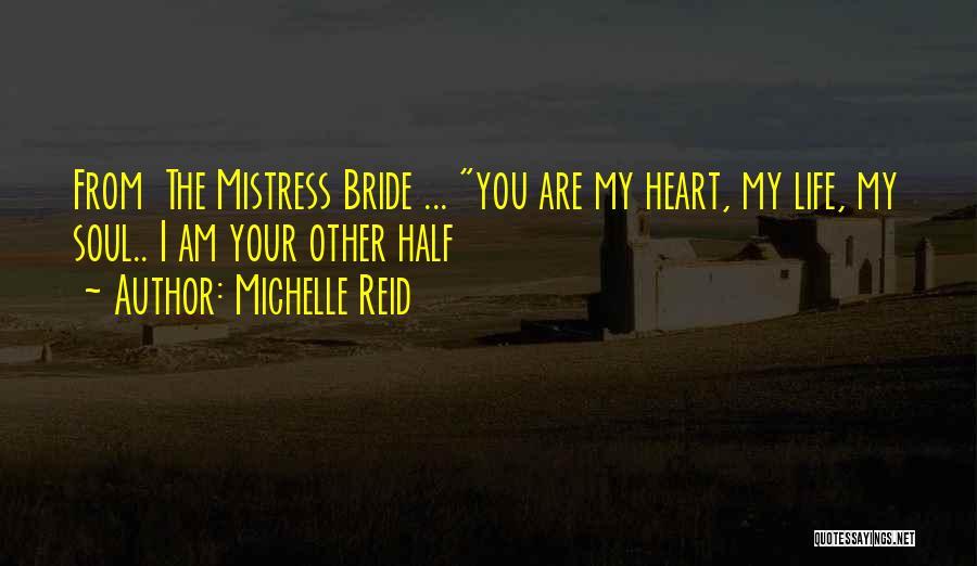 Michelle Reid Quotes 212315