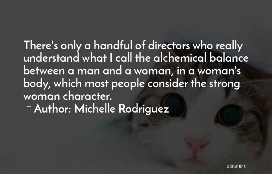 Michelle Rodriguez Quotes 110763